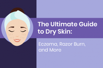 the ultimate guide to dry skin
